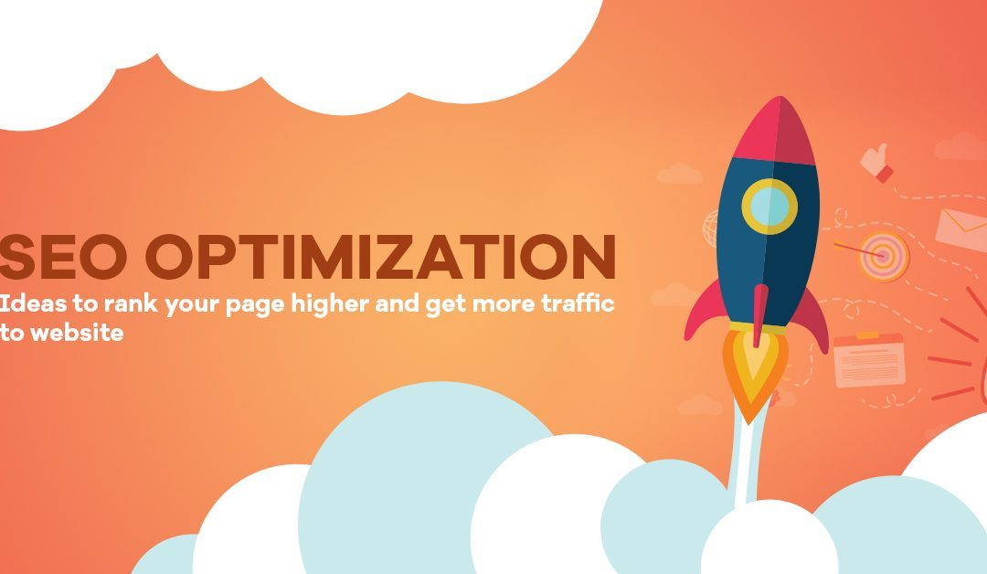 21 SEO Optimization Ideas to rank your page higher and get more traffic to website