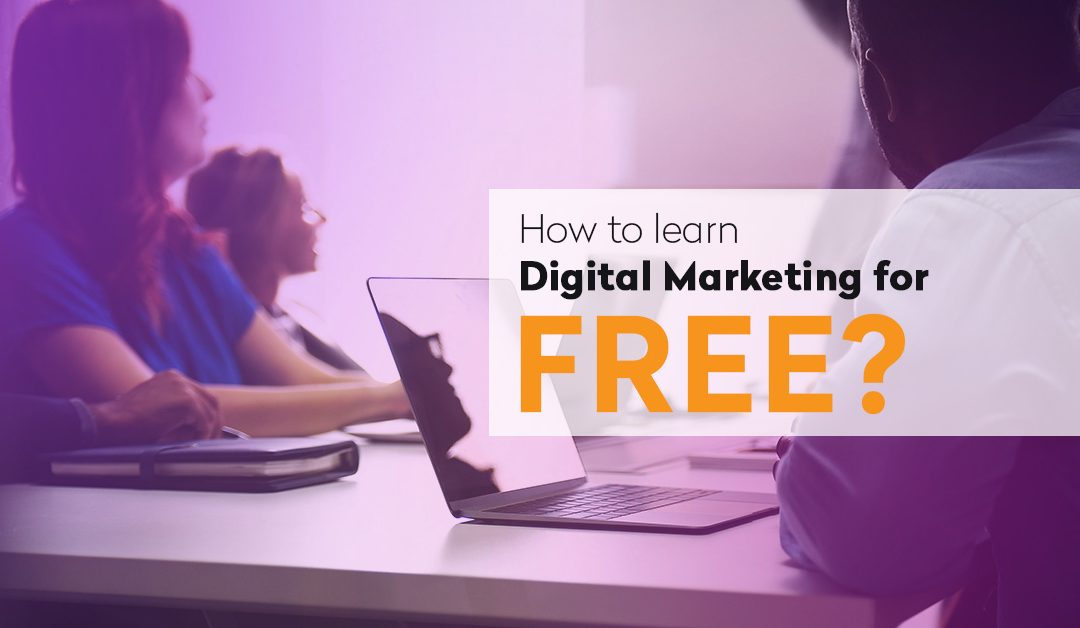 How to learn Digital Marketing for Free?