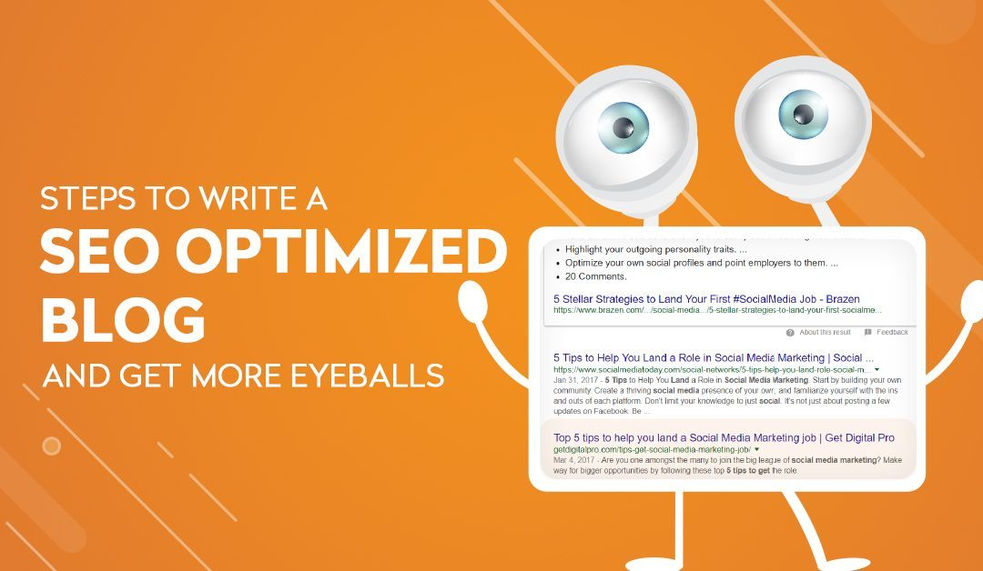Steps to write a SEO optimized blog and attract more eyeballs
